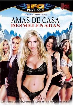 Amas De Casa Desmelenadas - PelisXXX.me