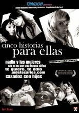 Cinco Historias Para Ella - PelisXXX.me