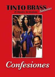 Confesiones De Tinto Brass - PelisXXX.me