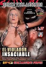 Pelicula porno violada por los obreros El Violador Insaciable Xxx Peliculas Porno Online Pelisxxx Me
