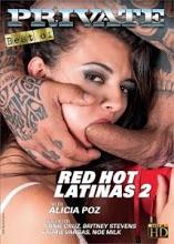 Red Hot Latinas 2 Xxx - PelisXXX.me