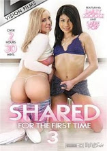 Shared For The First Time 3 Xxx - PelisXXX.me