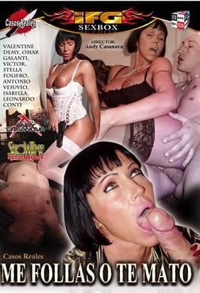 Película porno casos reales Me Follas O Te Mato Peliculas Porno Online Pelisxxx Me